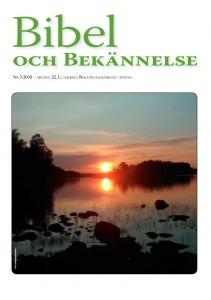 Bibel och Bekännelse 2008 nr 3