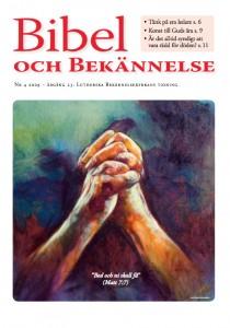 Bibel och Bekännelse 2009 nr 4