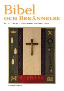 Bibel och Bekännelse 2011 nr 2
