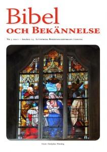 Bibel och Bekännelse 2011 nr 5