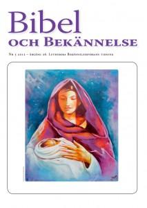 Bibel och Bekännelse 2012 nr 5