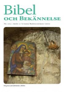 Bibel och Bekännelse 2013 nr.5