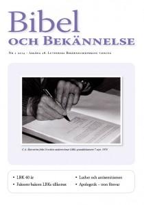 Bibel och Bekännelse 2014 nr.1