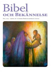 Bibel och Bekännelse 2014 nr 5